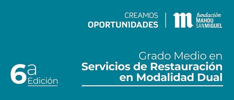 Admisión CREAMOS OPORTUNIDADES Fundación Mahou San Miguel