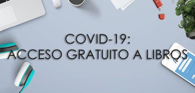 COVID-19: Acceso Gratuito a Libros